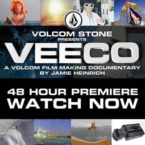 Volcom Veeco up for 48hours